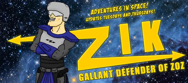 Zik, the Gallant Defender of Zoz